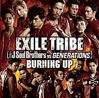 EXILE TRIBE 「BURNING UP」